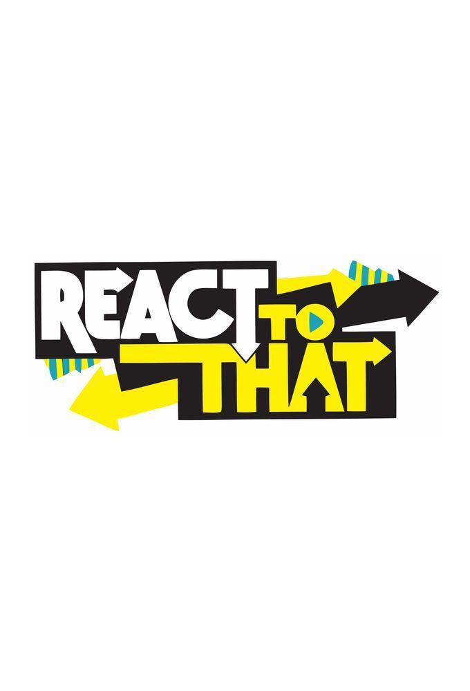 Show ReactToThat