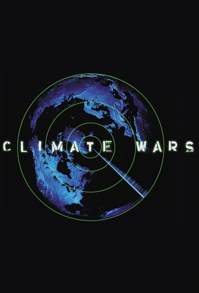 Show Earth: The Climate Wars