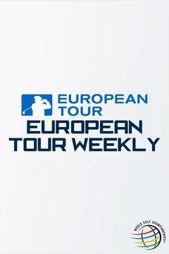 Show European Tour Weekly