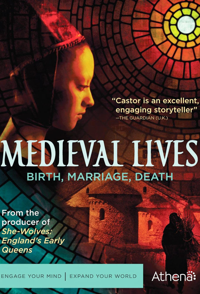 Show Medieval Lives: Birth, Marriage, Death