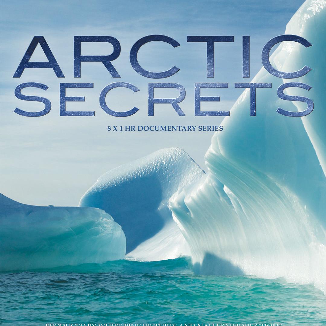 Сериал Arctic Secrets