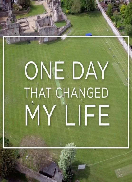 Show One Day That Changed My Life