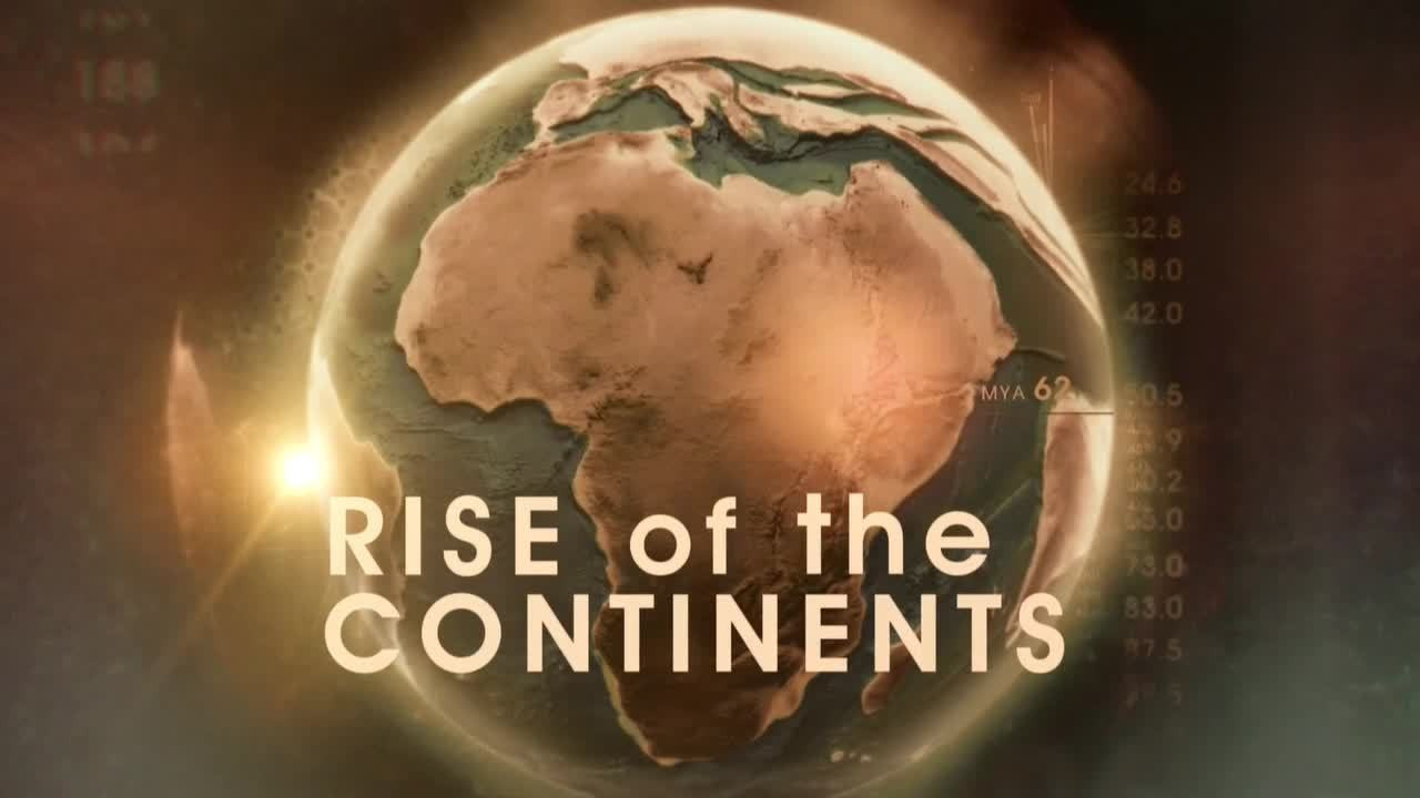 Show Rise of the Continents