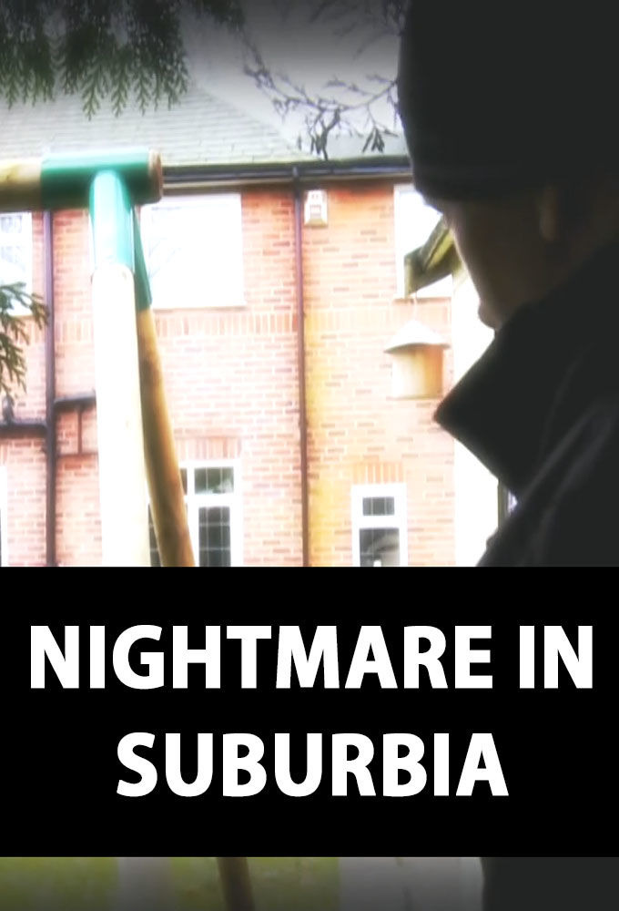 Show Nightmare in Suburbia