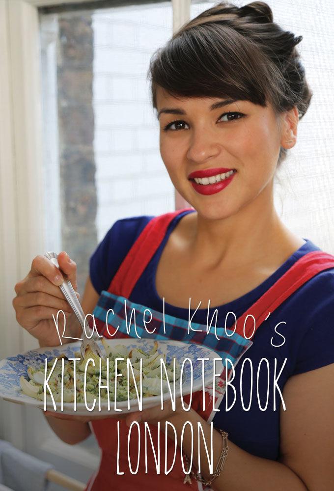 Show Rachel Khoo's Kitchen Notebook: London