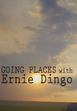 Show Going Places with Ernie Dingo