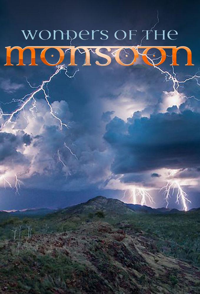 Show Wonders of the Monsoon