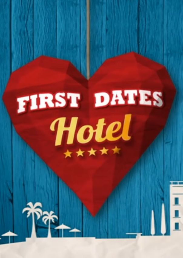 Show First Dates Hotel