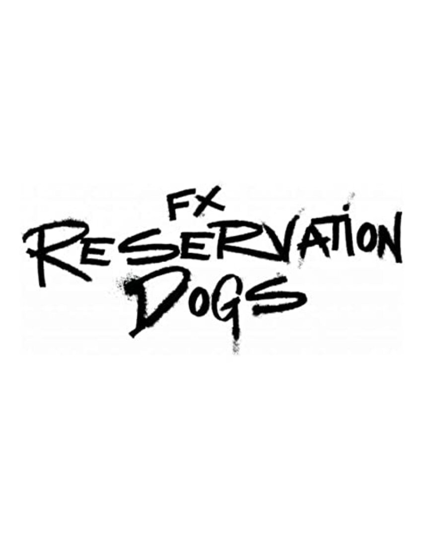 Show Reservation Dogs