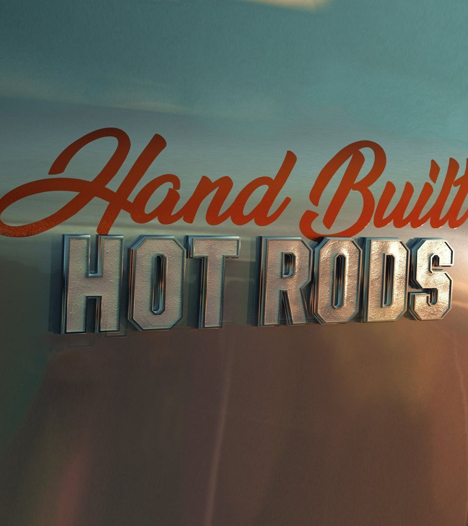 Сериал Hand Built Hot Rods