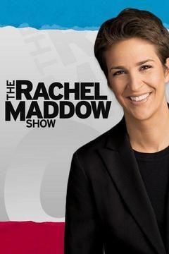 Сериал The Rachel Maddow Show