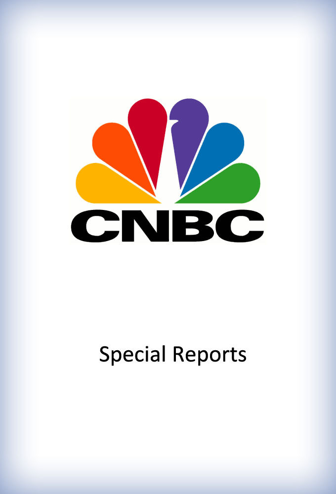 Сериал CNBC Special Reports