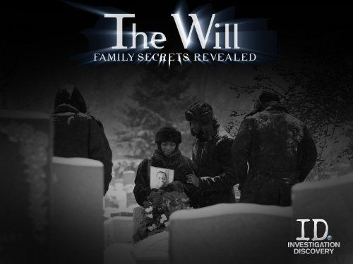 Show The Will: Family Secrets Revealed