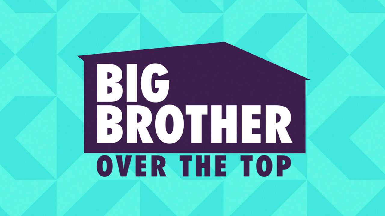 Сериал Big Brother: Over the Top