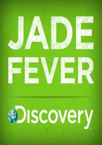 Show Jade Fever