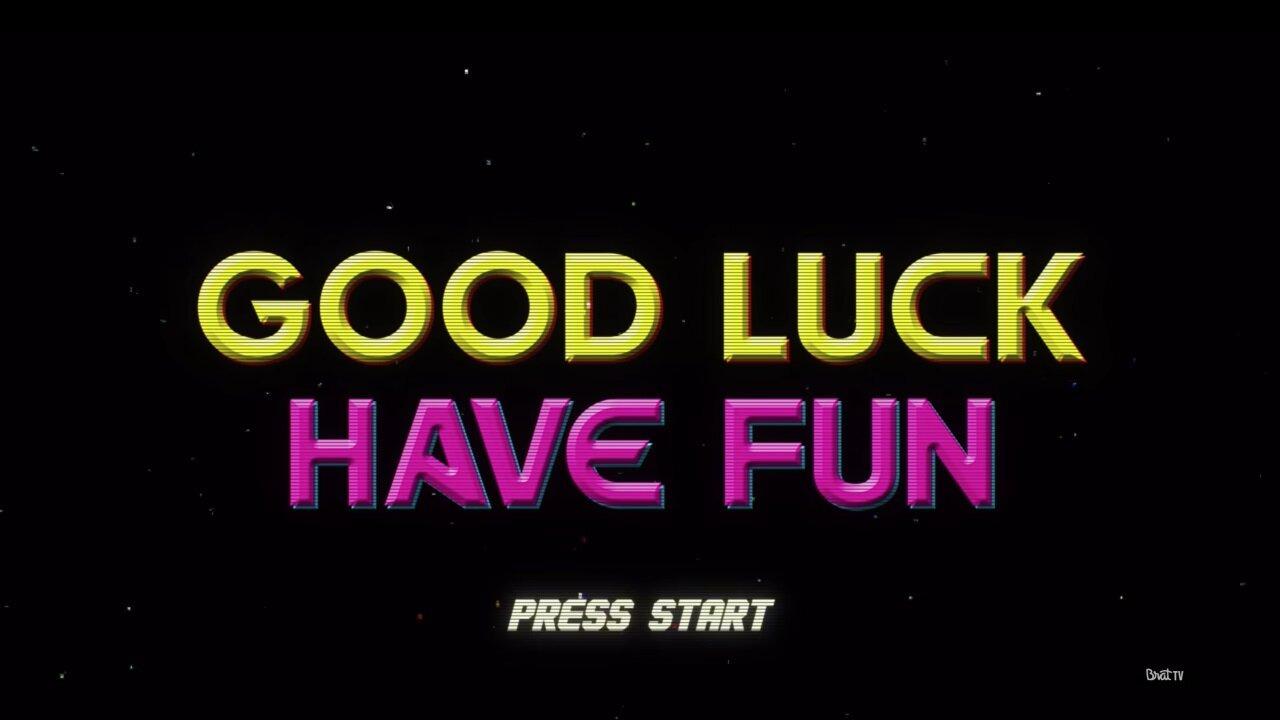 Сериал Good Luck Have Fun