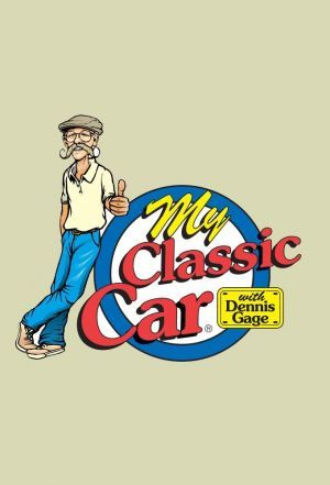 Show My Classic Car with Dennis Gage