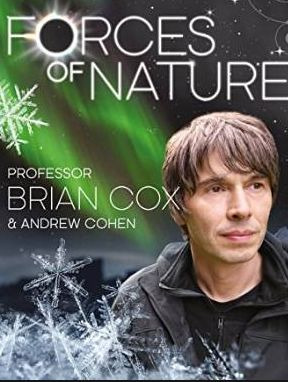 Show Forces of Nature with Brian Cox
