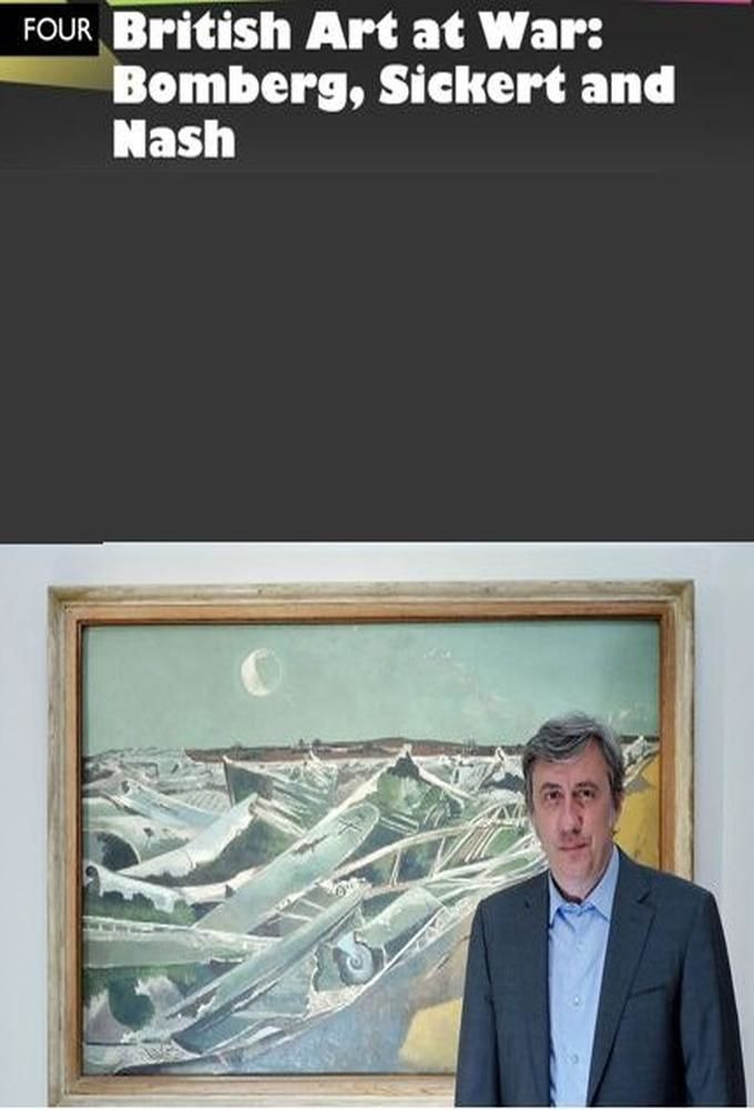 Show British Art at War: Bomberg, Sickert and Nash
