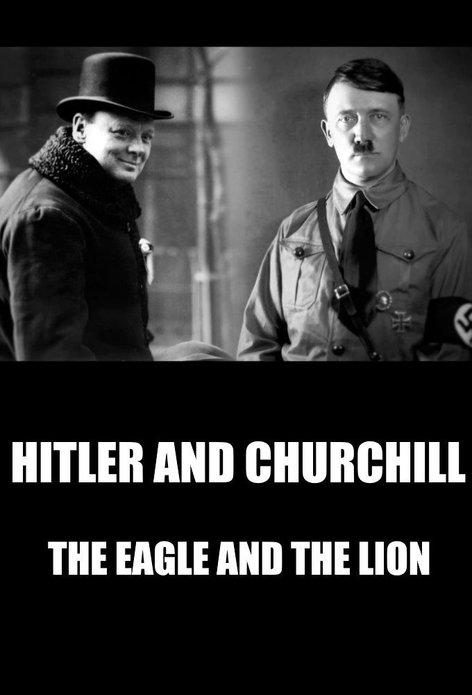 Show Hitler vs Churchill : The Eagle and the Lion