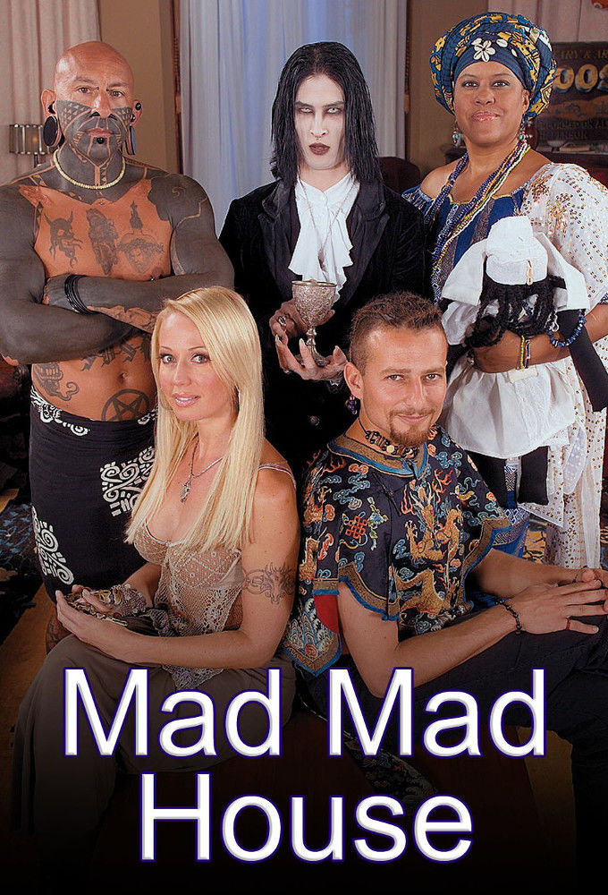 Show Mad Mad House