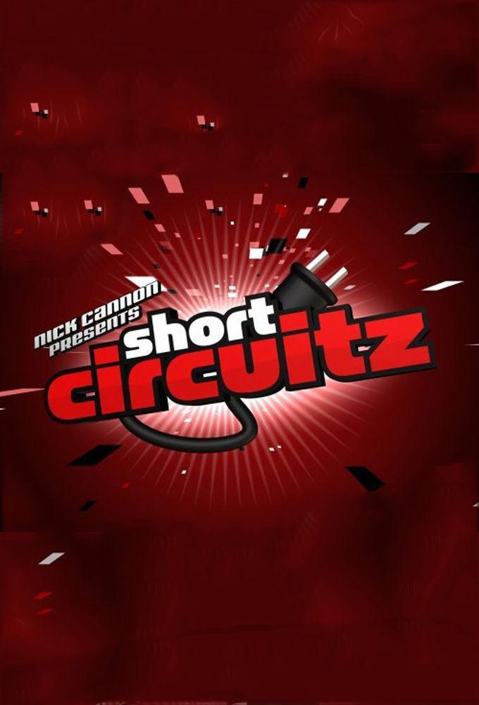 Сериал Nick Cannon Presents: Short Circuitz