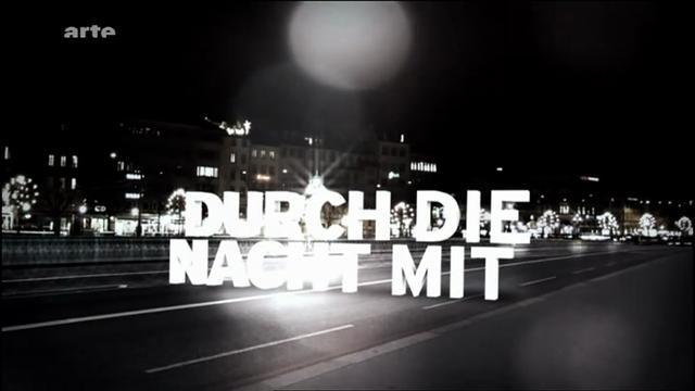 Show Durch die Nacht mit...