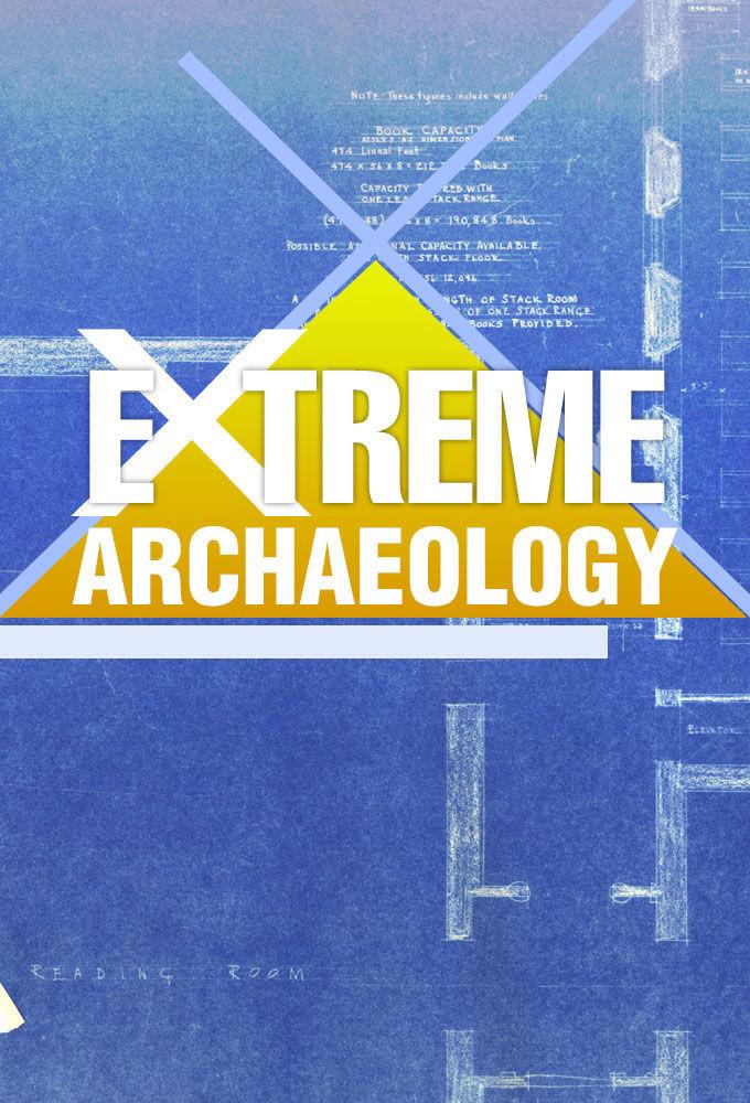 Сериал Extreme Archaeology