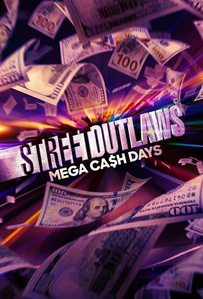 Show Street Outlaws: Mega Cash Days
