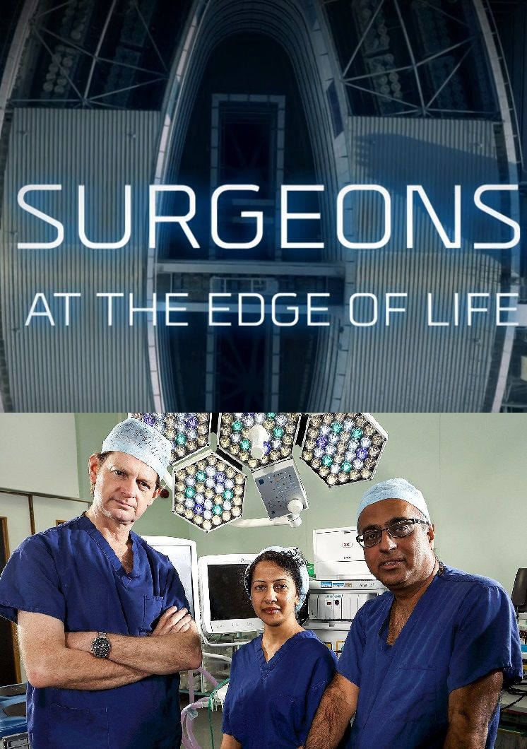Show Surgeons: At the Edge of Life