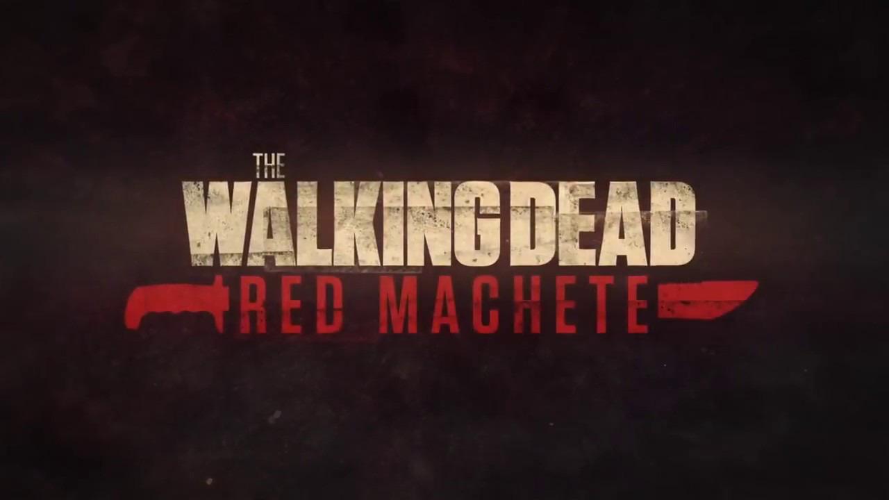 Show The Walking Dead: Red Machete