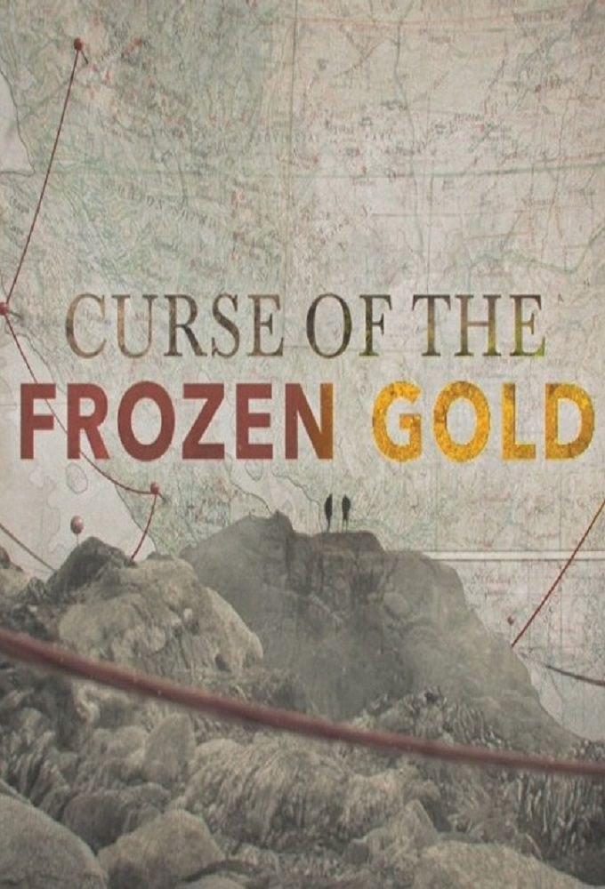 Show Curse of the Frozen Gold