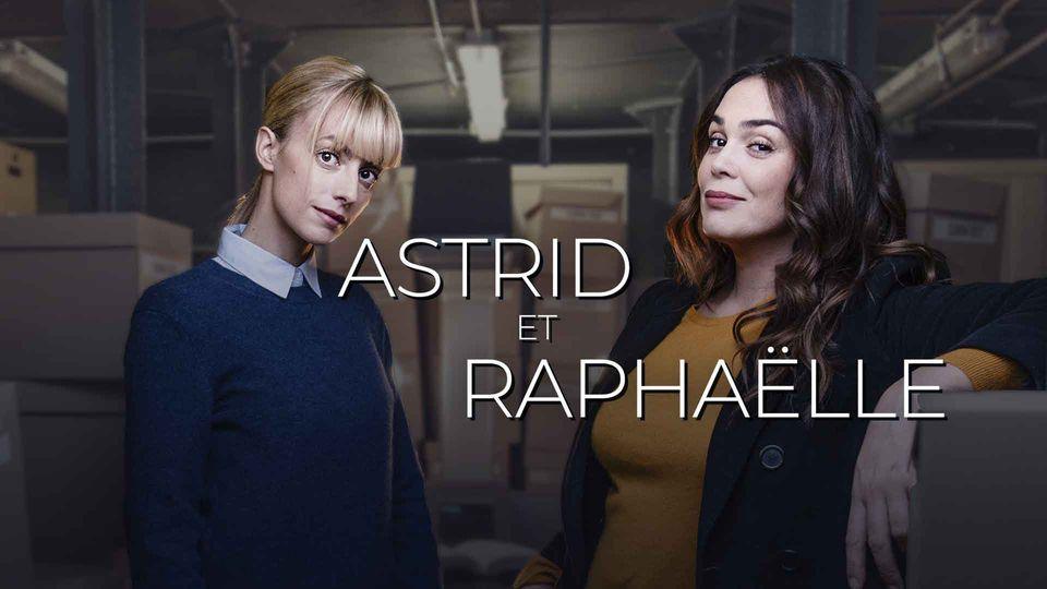 Show Astrid et Raphaëlle