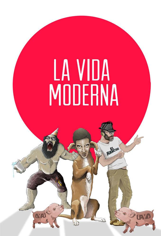 Show La Vida Moderna