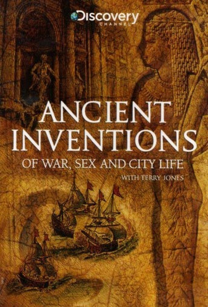 Сериал Древние изобретения: война, секс и городская жизнь