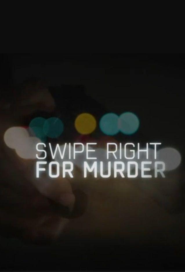 Show Swipe Right for Murder