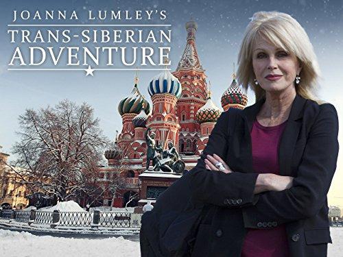 Сериал Путешествие по Транссибу с Джоанной Ламли