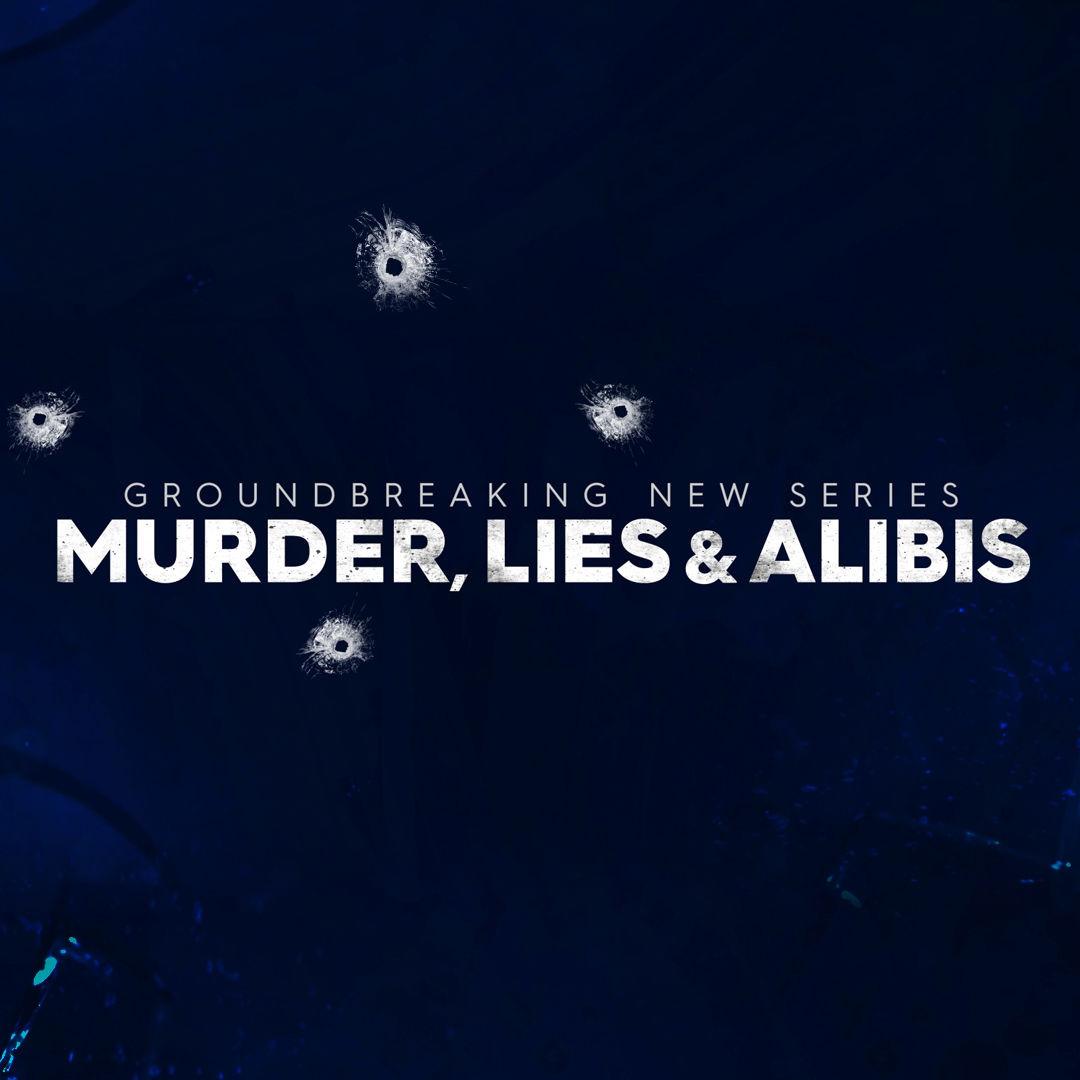 Show Murder, Lies and Alibis