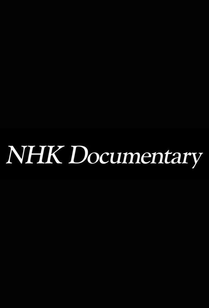 Сериал NHK Documentary