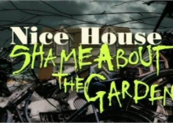 Сериал Nice House... Shame about the Garden