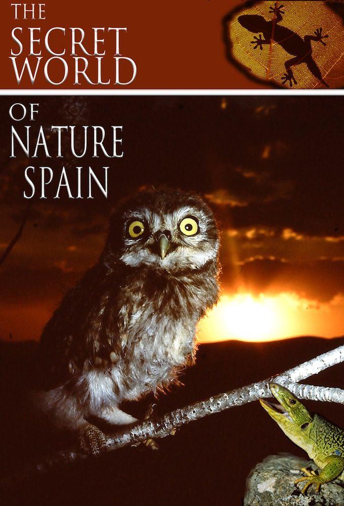 Сериал The Secret World of Nature: Spain