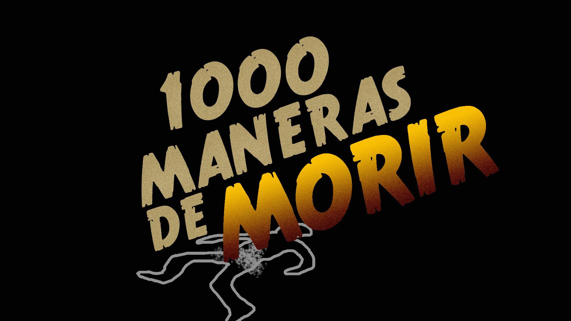 Show 1000 Ways to Die