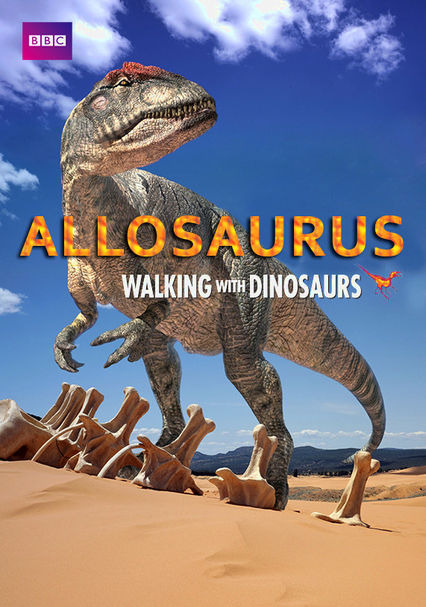 Show Allosaurus: A Walking With Dinosaurs Special