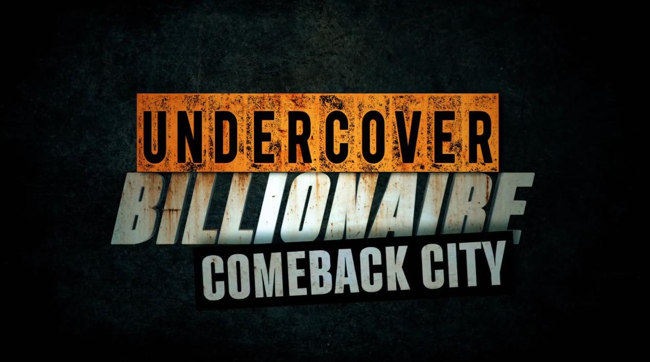 Show Undercover Billionaire: Comeback City