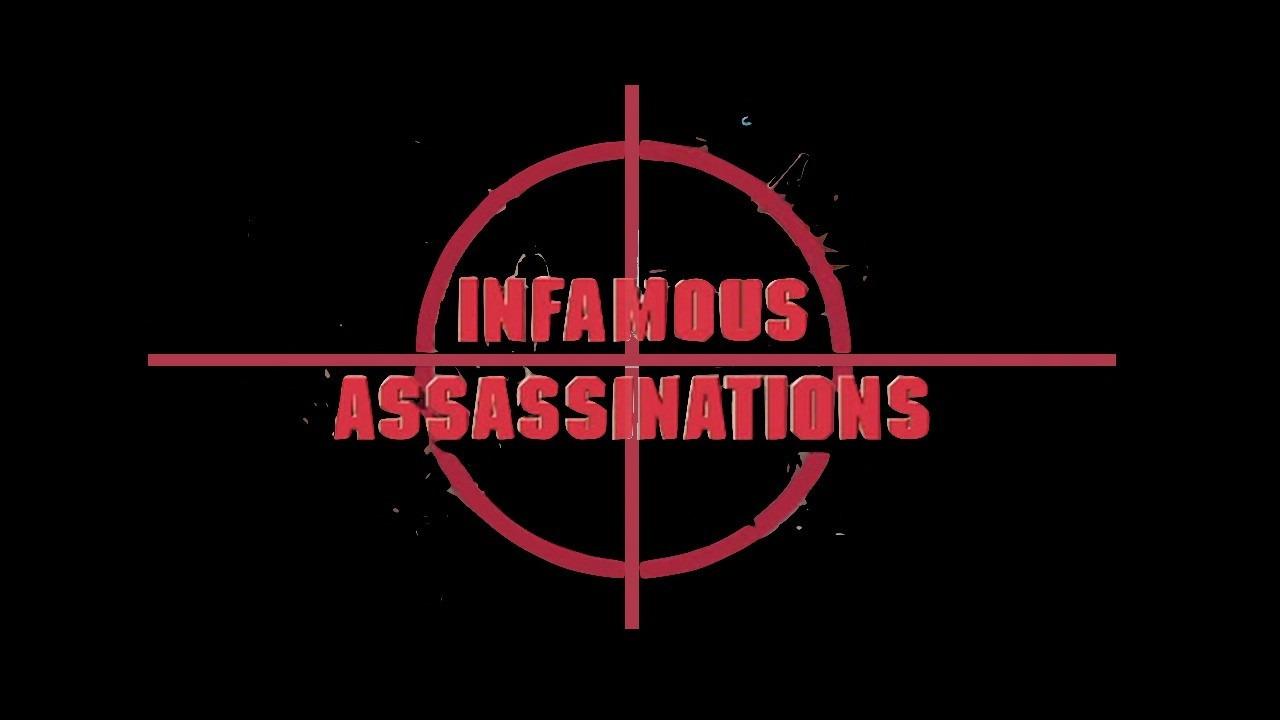 Show Infamous Assassinations
