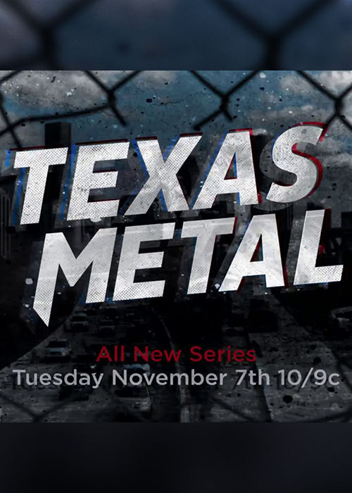 Сериал Texas Metal