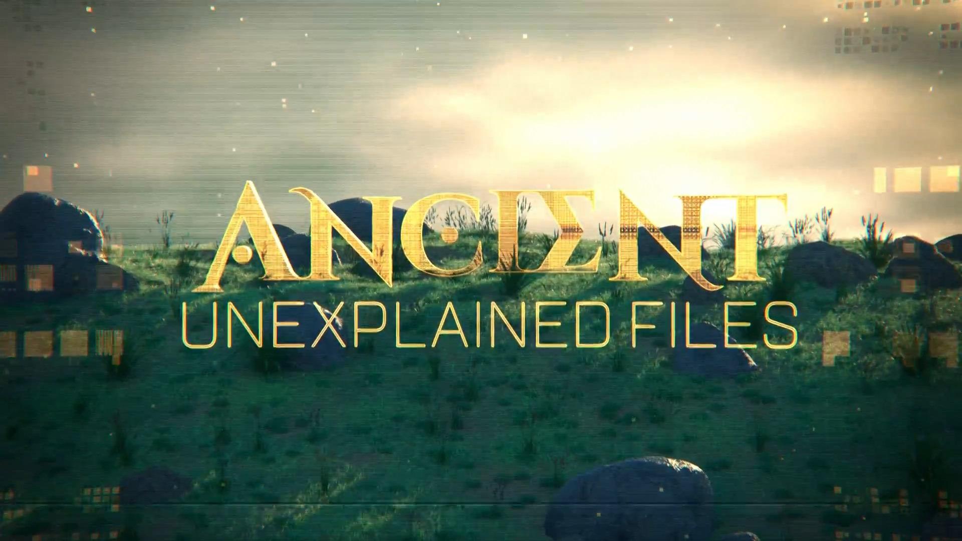 Show Ancient Unexplained Files