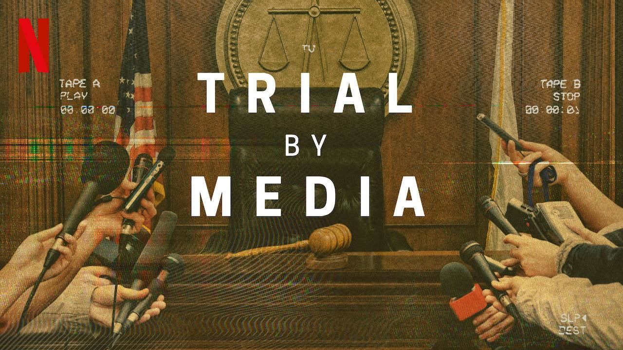 Сериал Trial By Media