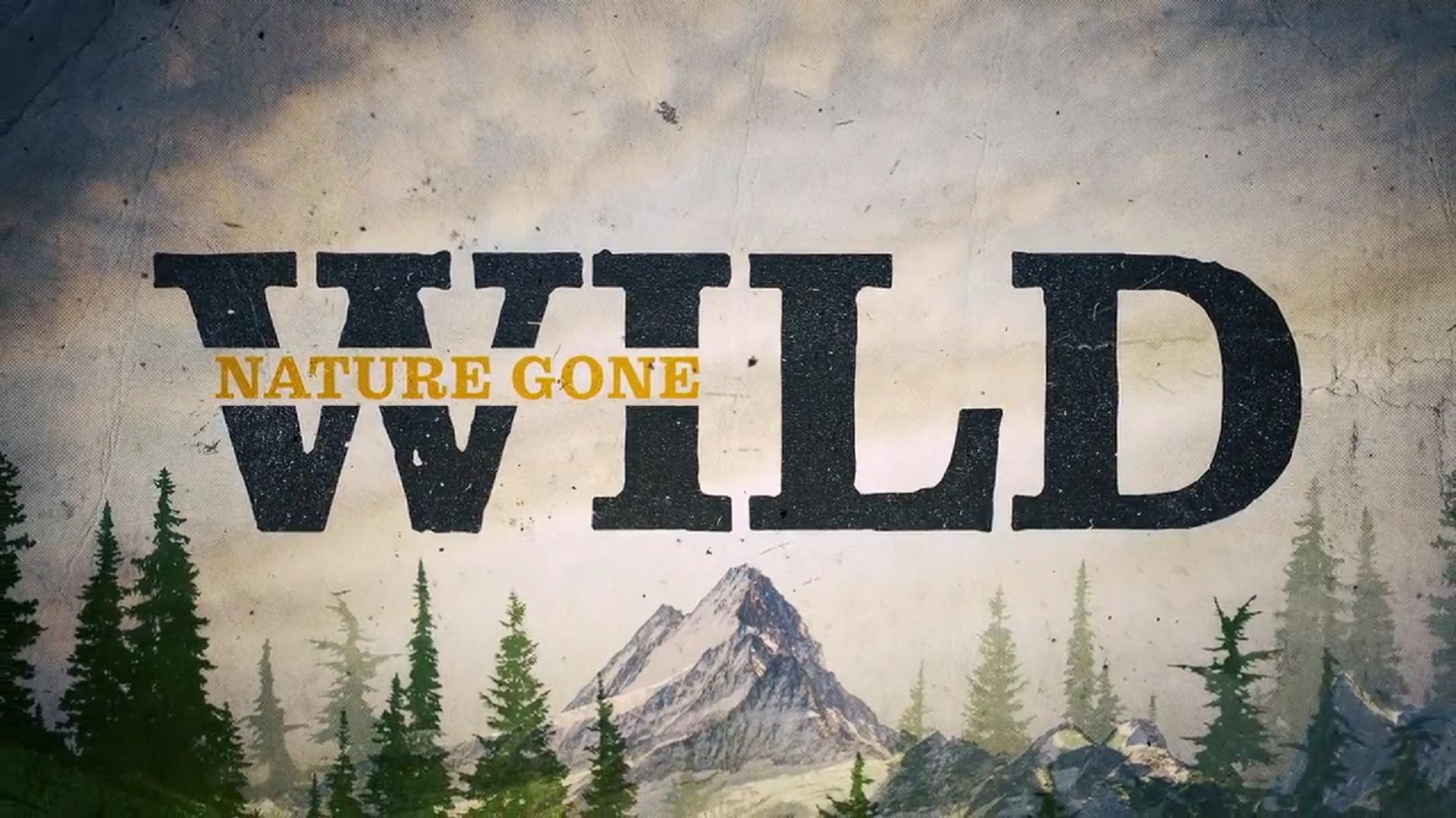 Show Nature Gone Wild