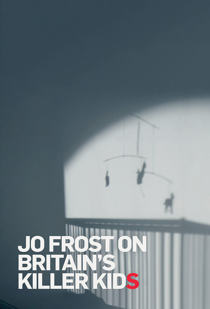 Show Jo Frost on Britain's Killer Kids
